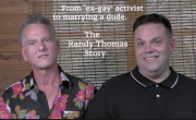Former 'ex-gay' lobbyist to 'marry a dude': The Randy Thomas Story